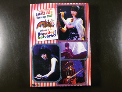 Garnet Crow livescope 2010+ - Welcome To The Parallel Universe!